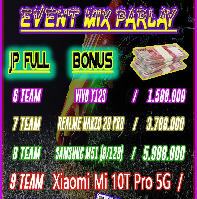 EVENT MIX PARLAY PAKARBET88