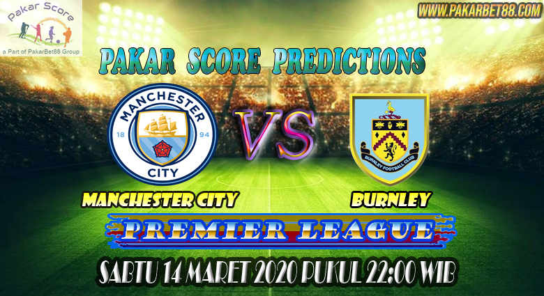 Prediksi Bola Manchester City vs Burnley