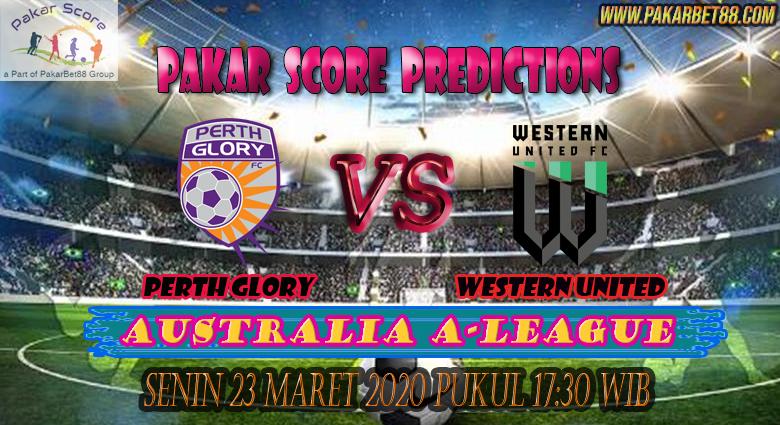 Prediksi Bola Perth Glory vs Western United